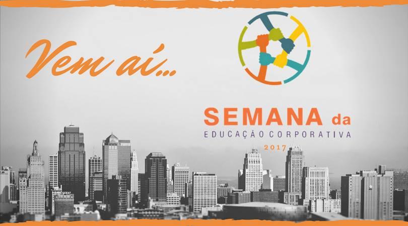 SEMANA DE EDUCAÇÃO CORPORATIVA2017